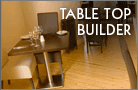 Table Top Builder